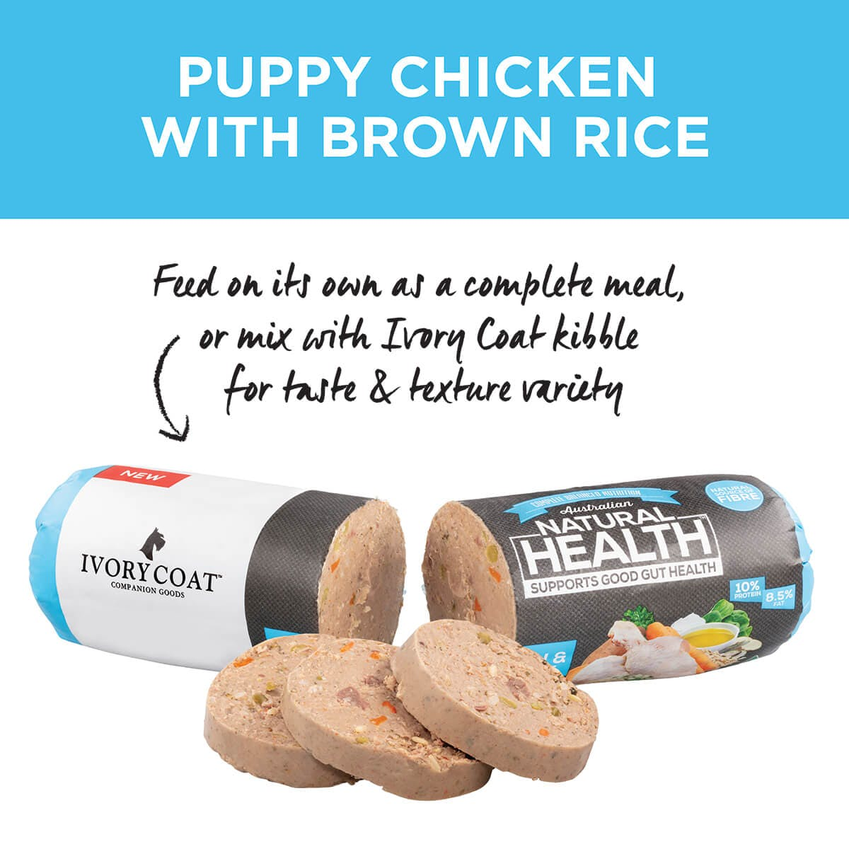 Ivory Coat | Chilled Puppy Chicken & Brown Rice 1.4kg | Chilled Dog Food | Top of pack