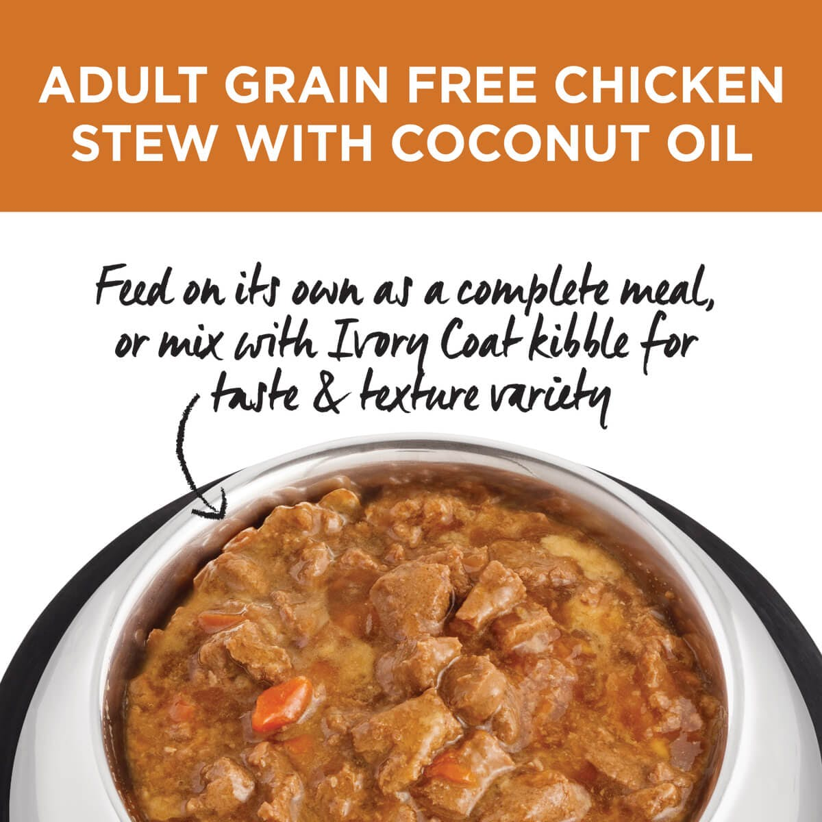 Ivory Coat | Wet Chicken Stew with Coconut Oil 400g | Grain Free Wet Dog Food | Top of pack